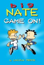 Big Nate: Game On By Lincoln Peirce